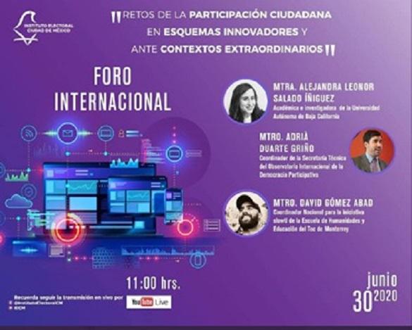 Promueven especialistas espacios de participación ciudadana a través de plataformas digitales, durante Foro Internacional organizado por el IECM