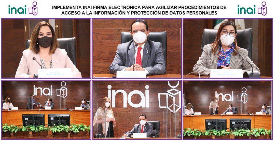 IMPLEMENTA INAI FIRMA ELECTRÓNICA PARA AGILIZAR PROCEDIMIENTOS DE ACCESO A LA INFORMACIÓN Y PROTECCIÓN DE DATOS PERSONALES