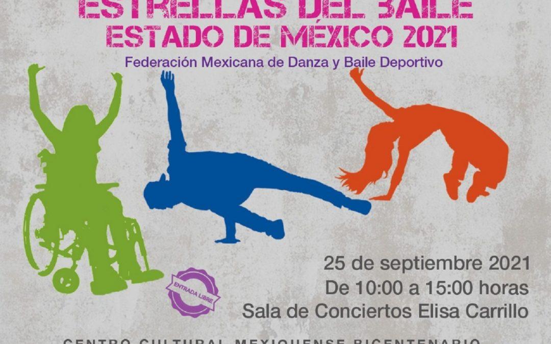 """PRESENTA CENTRO CULTURAL MEXIQUENSE BICENTENARIO ENCUENTRO ESTATAL """"ESTRELLAS DEL BAILE ESTADO DE MÉXICO 2021"""""""